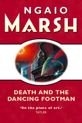 Death and the Dancing Footman (The Ngaio Marsh Collection) by Ngaio Marsh