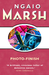 Photo-Finish (The Ngaio Marsh Collection) by Ngaio Marsh
