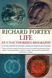 Life: an Unauthorized Biography (Text Only) by Richard Fortey