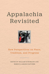 Appalachia Revisited by William Schumann