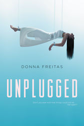 Unplugged by Donna Freitas