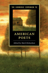 The Cambridge Companion to American Poets