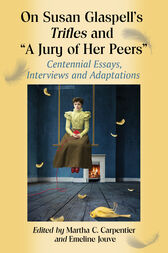 Susan Glaspell's Jury of Her Peers – A Moral Argument Essay