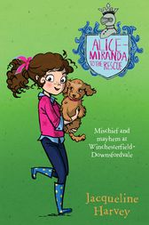 Alice-Miranda to the Rescue 13 by Jacqueline Harvey