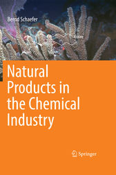 Natural Products in the Chemical Industry by Bernd Schaefer