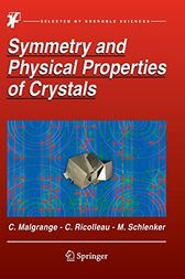 Symmetry and Physical Properties of Crystals by Cécile Malgrange