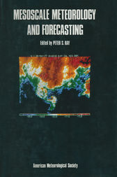 Mesoscale Meteorology and Forecasting by Peter Ray