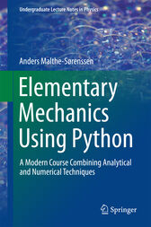 Elementary Mechanics Using Python by Anders Malthe-Sørenssen