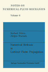 Numerical Methods in Laminar Flame Propagation by Norbert Peters
