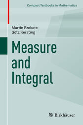 Measure and Integral by Martin Brokate
