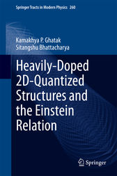 Heavily-Doped 2D-Quantized Structures and the Einstein Relation by Kamakhya P. Ghatak