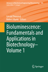 Bioluminescence: Fundamentals and Applications in Biotechnology - Volume 1 by Gérald Thouand