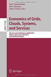 Economics of Grids, Clouds, Systems, and Services by Kurt Vanmechelen