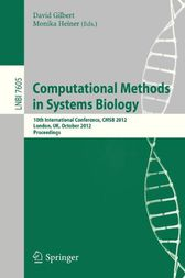 Computational Methods in Systems Biology by David Gilbert