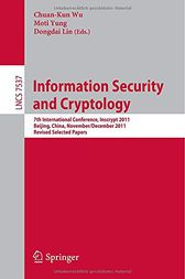 Information Security and Cryptology by Chuan-Kun Wu