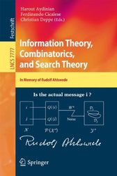Information Theory, Combinatorics, and Search Theory by Harout Aydinian
