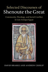 Selected Discourses of Shenoute the Great by David Brakke