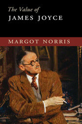 The Value of James Joyce by Margot Norris