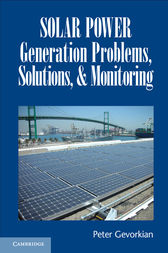 Solar Power Generation Problems, Solutions, and Monitoring by Peter Gevorkian