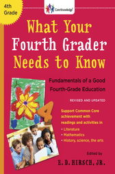 What Your Fourth Grader Needs to Know (Revised and Updated) by E.D. Hirsch