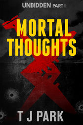 Mortal Thoughts by TJ Park