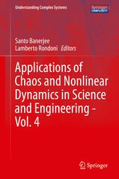 Applications of Chaos and Nonlinear Dynamics in Science and Engineering - Vol. 4 by Santo Banerjee