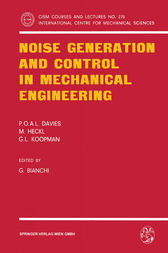 Noise Generation and Control in Mechanical Engineering by G. Bianchi