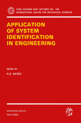 Application of System Identification in Engineering by H.G. Natke