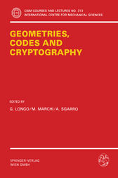 Geometries, Codes and Cryptography by G. Longo