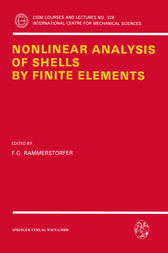 Nonlinear Analysis of Shells by Finite Elements by Franz G. Rammerstorfer