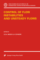 Control of Flow Instabilities and Unsteady Flows by G.E.A. Meier