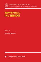 Wavefield Inversion by Armand Wirgin
