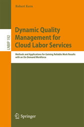 Dynamic Quality Management for Cloud Labor Services by Robert Kern