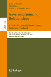 Governing Sourcing Relationships. A Collection of Studies at the Country, Sector and Firm Level by Julia Kotlarsky