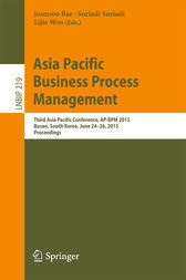 Asia Pacific Business Process Management by Joonsoo Bae