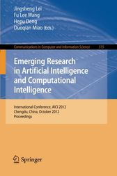 Emerging Research in Artificial Intelligence and Computational Intelligence by Jingsheng Lei
