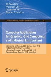 Computer Applications for Graphics, Grid Computing, and Industrial Environment by Tai-hoon Kim