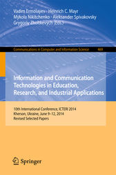Information and Communication Technologies in Education, Research, and Industrial Applications by Vadim Ermolayev