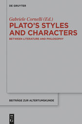 Plato's Styles and Characters by Gabriele Cornelli