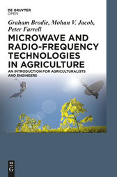Microwave and Radio-Frequency Technologies in Agriculture by Graham Brodie