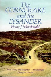 The Corncrake and The Lysander by Finlay J. Macdonald