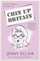 Chin Up Britain by Jenny Eclair