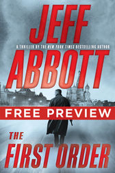 The First Order - EXTENDED FREE PREVIEW (first 4 chapters) by Jeff Abbott