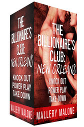 The Billionaire's Club: New Orleans Boxed Set by Mallery Malone
