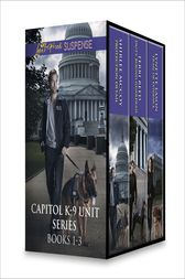 Capitol K-9 Unit Series Books 1-3 by Shirlee McCoy