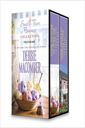 Small-Town Romance Collection by Debbie Macomber