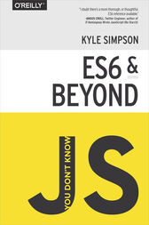 You Don't Know JS: ES6 & Beyond by Kyle Simpson