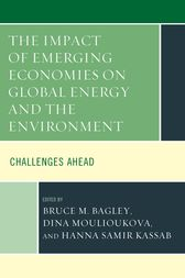 The Impact of Emerging Economies on Global Energy and the Environment: Challenges Ahead
