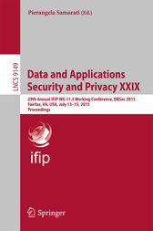 Data and Applications Security and Privacy XXIX by Pierangela Samarati