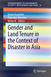 Gender and Land Tenure in the Context of Disaster in Asia by Kyoko Kusakabe